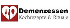 Demenzessen – Kochrezepte und Rituale für Demenzerkrankte und Alzheimerpatienten